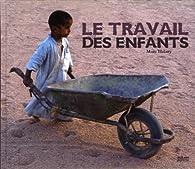 Le Travail des Enfants par Marc Hélary