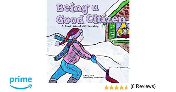 Being a Good Citizen: A Book About Citizenship (Way to Be!): Mary ...