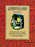 img - for A Christmas Carol: The Original Manuscript by Charles Dickens (1971-06-01) book / textbook / text book