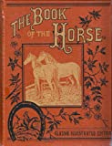 Book of the Horse, Outlet Book Company Staff and Random House Value Publishing Staff, 0517480085