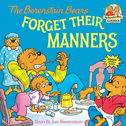 (The Berenstain Bears Forget Their Manners)