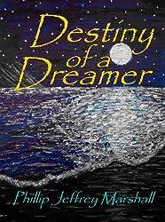 Destiny of a Dreamer (Book One of The Saga of the Bruadair Clan 1)
