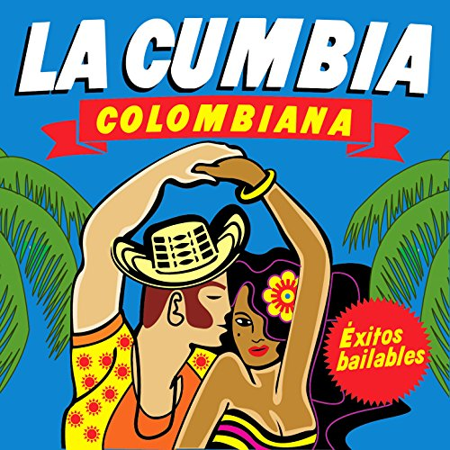 Stream or buy for $8.99 · La Cumbia Colombiana. Éxitos B..