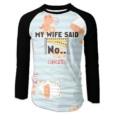 My Wife Said No Mens Baseball T Shirt