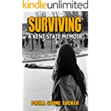 Surviving: A Kent State Memoir