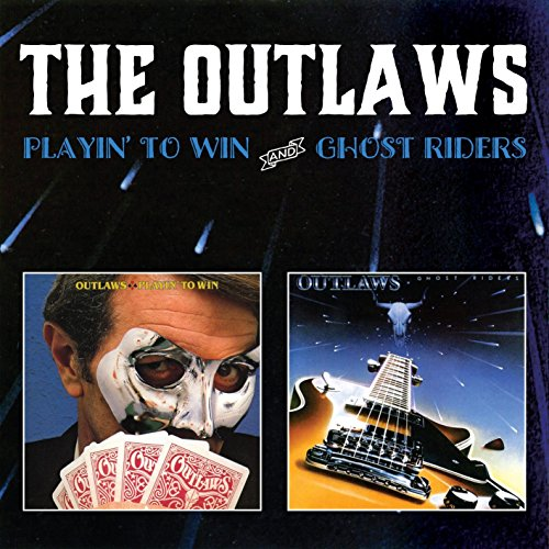 Outlaws: Playin' to Win/Ghost Riders (Audio CD)