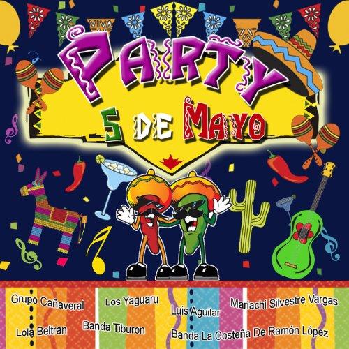 ... Party 5 de Mayo