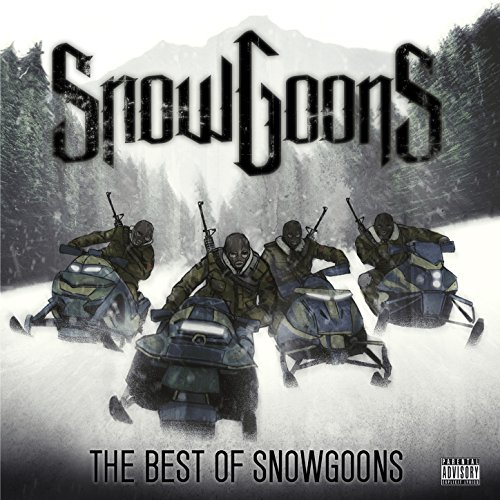The Best of Snowgoons [Explicit]