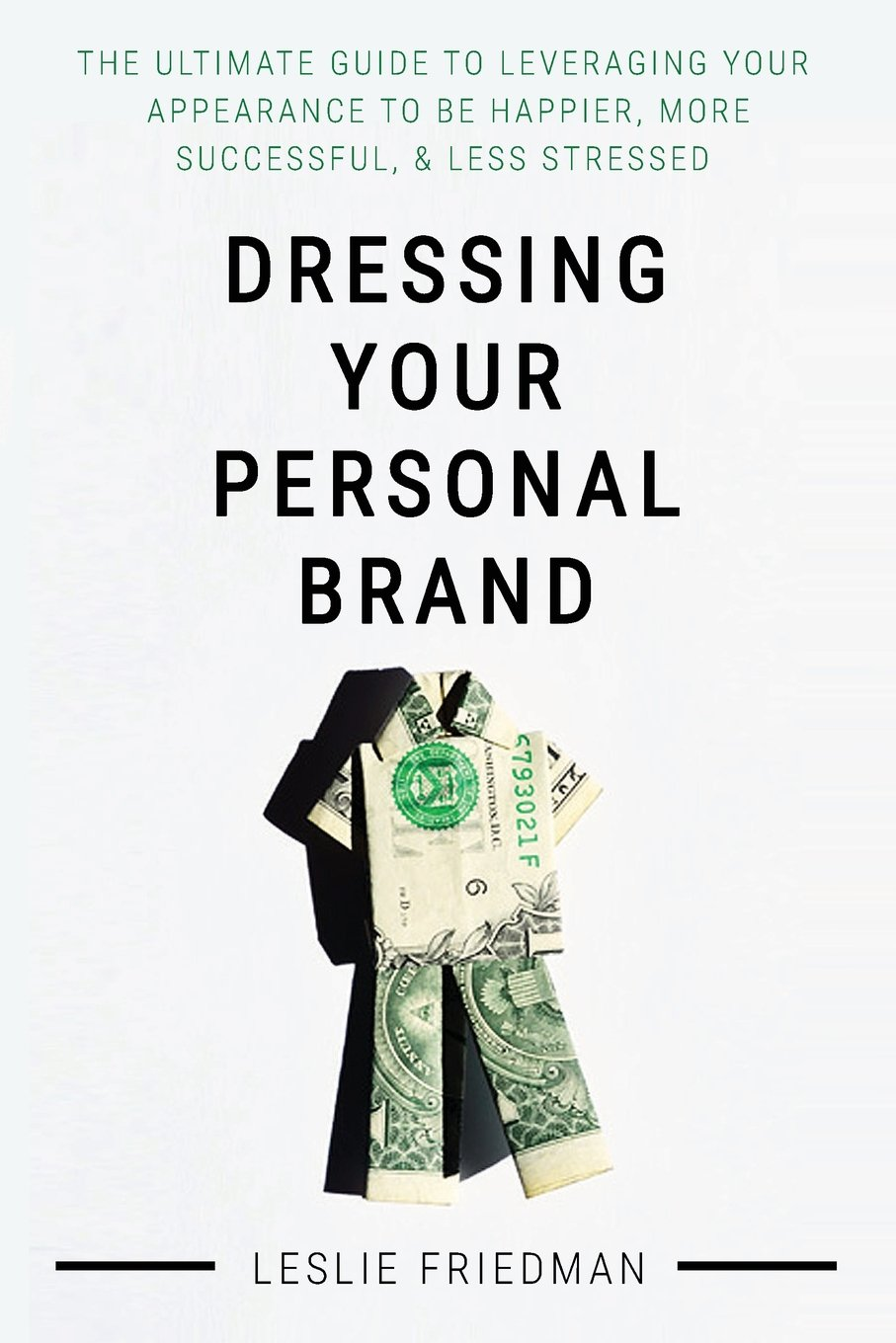 82296f2eed1 Dressing Your Personal Brand: The Ultimate Guide to Leveraging your ...