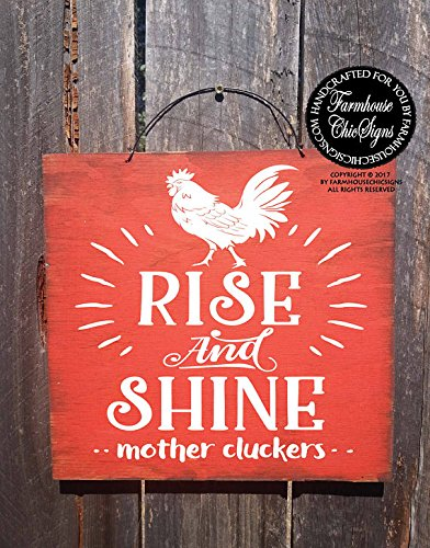 rise and shine mother cluckers, rise and shine, rise and shine sign, rooster, rooster decor, rooster sign, rooster decoration