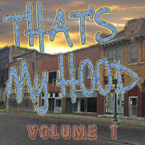 That's My Hood Vol 1 [Explicit]