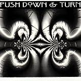 Push Down & Turn - EP