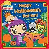 Happy Halloween, Kai-lan!: A Lift-the-Flap Story (Ni Hao, Kai-lan)