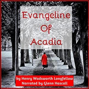 Evangeline of Acadia Audiobook
