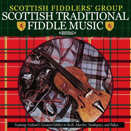 Traditional Fiddle Music (Scottish Traditional Fiddle Music (Digitally Remastered))