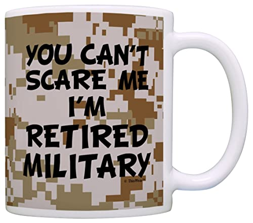 Funny Coffee Mug - Can't Scare Me I'm Retired Military Veteran