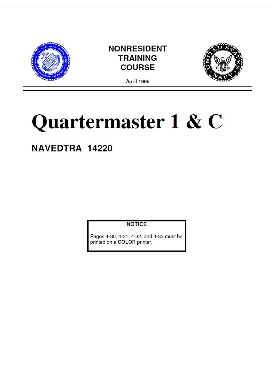 Download QUARTERMASTER 1&C NAVEDTRA 14220 (1995 Edition with 2001 Update) pdf epub