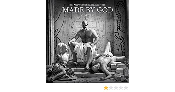 Made By God (Chapter II) by Die Antwoord on Amazon Music ...