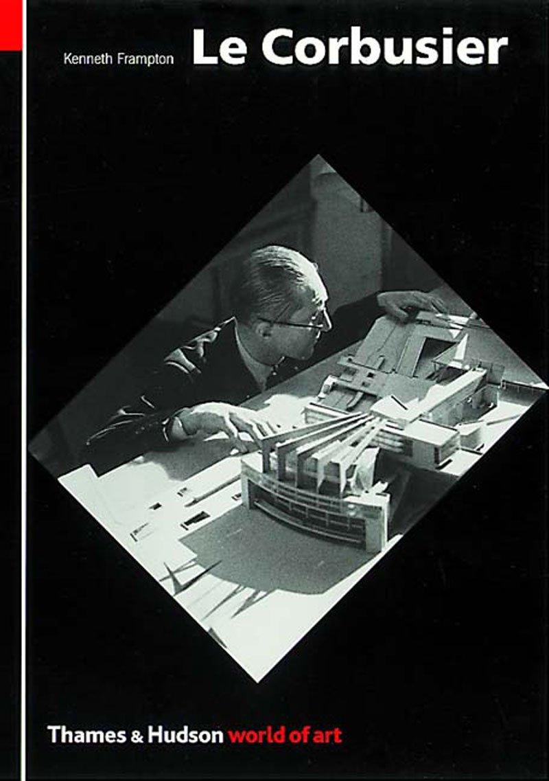 Read Online Le Corbusier (World of Art) PDF