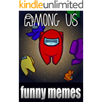 Among Us Funny Jokes: Extra Cool Crazy Laughs, Dank Stuff And Among Us Funny Jokes LEGENDS