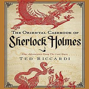 The Oriental Casebook of Sherlock Holmes Audiobook