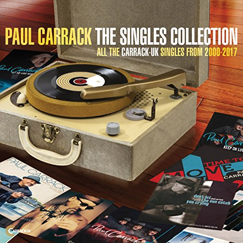 Paul Carrack - The Singles Collection 2000-2017