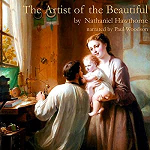 The Artist of the Beautiful Audiobook