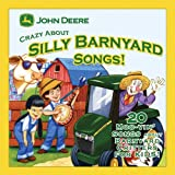 Crazy About Silly Barnyard Songs