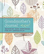Grandmother's Journal: Memories and Keepsakes for My Grandc