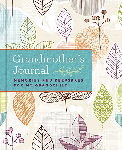 Grandmother's Journal: Memories and Keepsakes for My -
