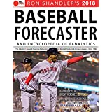 2018 Baseball Forecaster: & Encyclopedia of Fanalytics