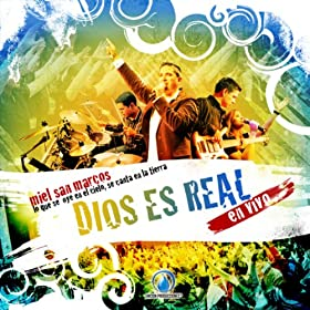 Amazon.com: Dios Es Real: Miel San Marcos: MP3 Downloads