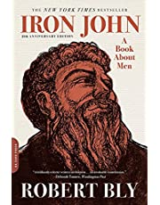 Iron John. 25th Anniversary Edition: A Book about Men