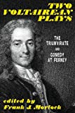 Two Voltairean Plays, Voltaire, 1479400378
