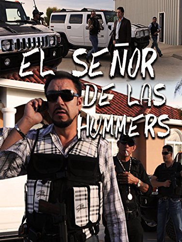 El Señor de las Hummers (El Prestigio)