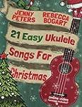 21 Easy Ukulele Songs For Christmas:...