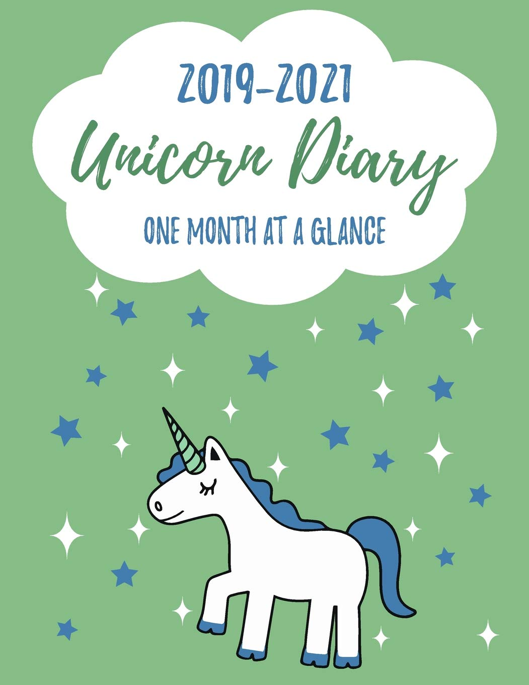 2019-2021 UNICORN DIARY One Month At A Glance: Monthly Schedule