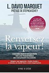 Renversez la vapeur ! (French Edition) Paperback