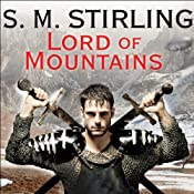 Lord of Mountains: A Novel of the Change | S. M. Stirling