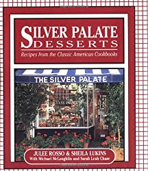 Silver Palate Desserts: Recipes From The Classic American Cookbooks (Running Press Miniature Editions)