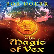 The Magic of Vex: The Enchanted Coin Series, Book 3 | Bob Doerr
