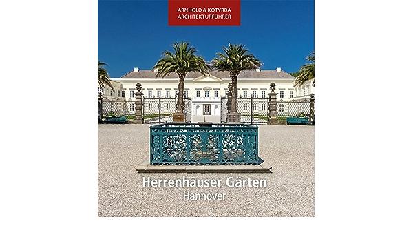 Herrenhauser Garten Hannover 9783942712392 Amazon Com Books