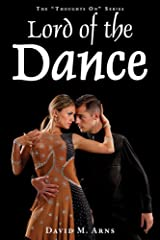 Lord of the Dance (Thoughts On Book 11) Kindle Edition