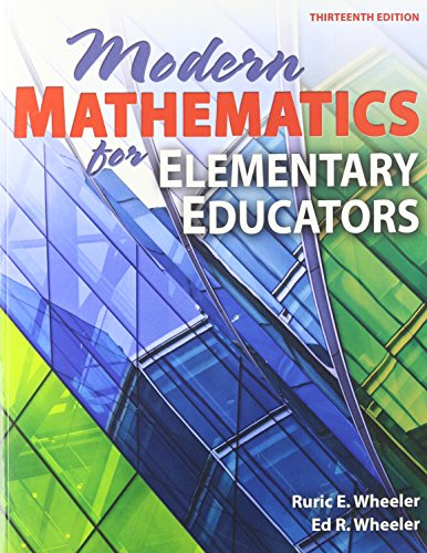 Modern Mathematics for Elementary Educators, 13th Edition
