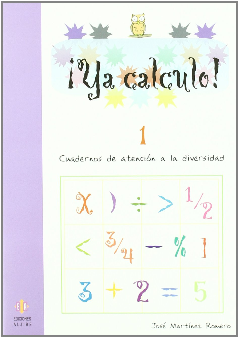 Ya calculo 1: Sumas y restas sin llevadas: 2: Amazon.es: José Martínez Romero: Libros