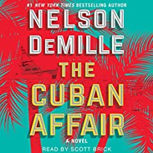 The Cuban Affair Audiobook by Nelson DeMille Narrated by Scott Brick