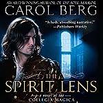 The Spirit Lens: A Novel of the Collegia Magica | Carol Berg