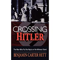 Image for Crossing Hitler: The Man Who Put the Nazis on the Witness Stand