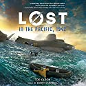 Lost in the Pacific, 1942: Not a Drop to Drink: Lost, Book 1 Audiobook by Tod Olson Narrated by Danny Campbell