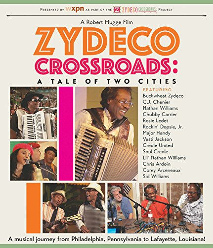 Zydeco Crossroads: Tale of Two Cities [Blu-ray]